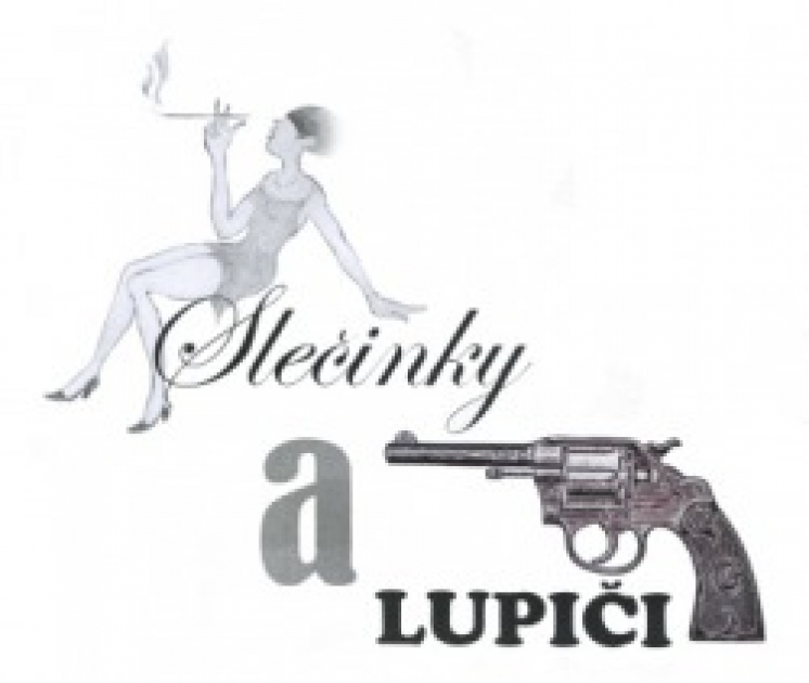 SLECINKY A LUPICI (MISSIS AND ROBBERS)